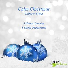 Calm Christmas Diffuser Blend 3 Drops Serenity 3 Drops Peppermint buy at: www.mydoterra.com/alyssaashton/