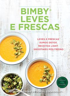 Bimby - Leves e Frescas Kitchen Recipes, Cooking Recipes, Fresco, Cantaloupe, Detox, Curry, Food And Drink, Meals, Fruit