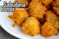Sabudana Bonda – how to make Saggubiyyam Punugulu Healthy Veg Recipes, Healthy Snacks, Snack Recipes, Cooking Recipes, Appetizer Recipes, Indian Snacks, Indian Food Recipes, Ethnic Recipes, Indian Sweets