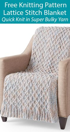 Feb 2020 - Free Knitting Pattern for Lattice Stitch Blankett - Quick blanket knit with a 12 row repeat of a diamond lattice. Knit in super bulky weight yarn so it's a quick project. Easy Blanket Knitting Patterns, Easy Knit Blanket, Diy Throw Blankets, Free Baby Blanket Patterns, Knitted Baby Blankets, Knitted Blankets, Knitted Afghans, Quick Knits, Free Knitting