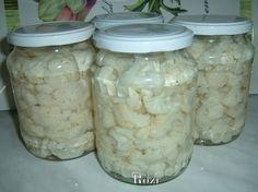 Rozi erdélyi,székely konyhája: Karfiol sós vízben No Bake Cake, Preserves, Mason Jars, Salads, Household, Paleo, Food And Drink, Tasty, Canning