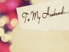 wanted to say thank you for being my husband....i love giving him little love notes