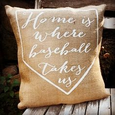 "New Burlap Pillows at www.theblushingapple.com! ""Home is where baseball takes us"""