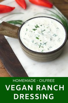 Homemade Vegan Ranch Dressing - Simple Sumptuous Cooking A simple, delicious and oil free vegan ranch dressing recipe for enjoying your favorite salads, sandwiches, burgers or even vegan buffalo wings. Vegan Dessert Recipes, Delicious Vegan Recipes, Vegetarian Recipes, Dinner Recipes, Delicious Dishes, Vegetable Recipes, Breakfast Recipes, Healthy Recipes, Desserts