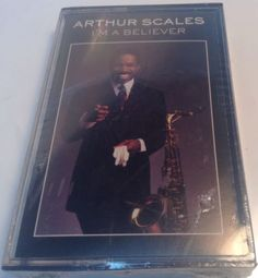 ARTHUR SCALES Tape Cassette I'M A BELIEVER 1989 A&M Records USA -JAZZ -BRAND NEW
