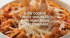 Slow Cooker Cheesy Spaghetti with Turkey Sausage Bariatric Eating, Clean Eating Diet, Healthy Eating, Low Calorie Dinners, Low Calorie Recipes, Healthy Recipes, Healthy Low Calorie Breakfast, Homemade Turkey Sausage, Cheesy Spaghetti