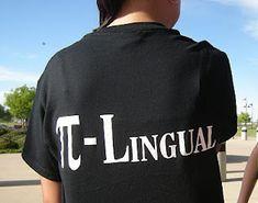 Math is a language. Pi shirt! (Gotta share this with the math team)