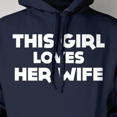 Wife hoodie for those chilly winter days #lesbian #wifeandwife