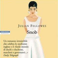 Snob di Julian Fellowes