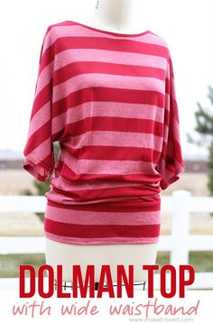 Make your own Dolman Style Shirt -- with a Wide Waistband
