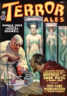 The Geeky Nerfherder: Sci-Fi, Fantasy & Horror Cover Art: Rafael DeSoto Pulp Fiction Art, Science Fiction Art, Pulp Art, Mad Science, Weird Science, Pub Vintage, Vintage Horror, Horror Comics, Horror Art