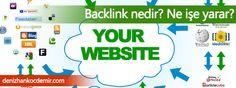 What are Backlinks? How does it work?/Backlink nedir? Ne işe yarar?  http://www.denizhankocdemir.com/backlink-nedir-ne-ise-yarar/