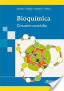 Bioquímica : conceptos esenciales / Elena Feduchi Canosa ... [et al.] ; colaboradora Carlota García-Hoz Jiménez  http://www.medicapanamericana.com/Libros/Libro/4270/Bioquimica.html
