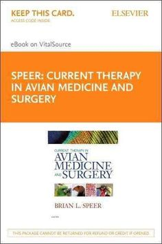 Current Therapy in Avian Medicine and Surgery Pageburst E-book on Vitalsource Retail Access Card