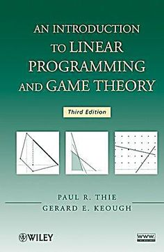 An Introduction to Linear Programming and Game Theory. Paul R. Thie, Gerard E. Linear Programming, Maths Algebra, 8th Grade Math, Game Theory, Math Teacher, Texts, Third, Software, Technology