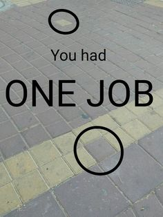 62 Ideas funny signs fails humor one job people
