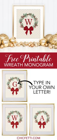 Christmas Wreath Free Monogram Maker from @chicfetti - make your own monogram!