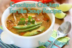Crockpot Chicken Tortilla Soup Recipe via http://typeaparent.com