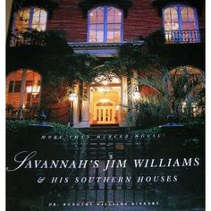 book about jim williams whose home the mercer house was the scene of - Midnight In The Garden Of Good And Evil Book