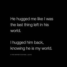 Hug you sooo tight ❤️❤️❤️❤️ Bae Quotes, True Love Quotes, Sister Quotes, Love Quotes For Him, Crush Quotes, Words Quotes, Teenager Quotes, Heartfelt Quotes, Reality Quotes