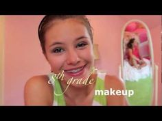 This is a great 8th grade makeup tutorial! Click the picture to watch her video!