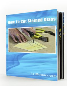 """Free Ebook on """"How to Cut Stained Glass"""" Covers 6 basic cutting techniques, Includes patterns to practice your cuts & the essential tools for cutting glass. Download at: http://www.i-c-mosaics.com/lpo-cutglass1.html"""