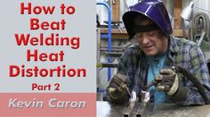 More tricks to beat weld warping from artist Kevin Caron