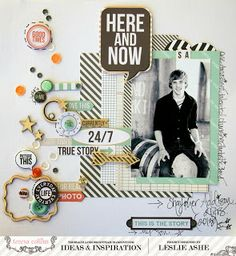 TERESA COLLINS DESIGN TEAM: Daily Stories Layout - Here and Now - @Leslie Lippi Ashe