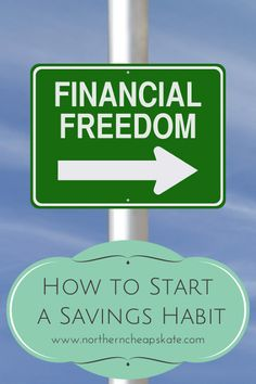 Stop the cycle of living paycheck to paycheck when you learn how to start a savings habit