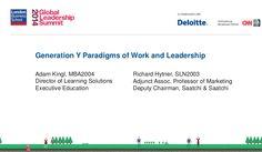 Generation Y Paradigms of Work and Leadership | 2014 Global Leadership Summit by London Business School via slideshare