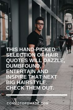Men's Hair Quotes That Will Entertain, Enlighten and Inspire Your Next Hairstyle — Con moto pomade Terrible Haircuts, Cool Haircuts, Haircuts For Men, Crazy Hair, Big Hair, Barber Quotes, Brad Pitt Hair, Beard Shapes, Hair Pomade