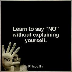 Sometimes you have to stand your ground when it comes to explaining yourself.