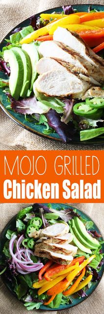 mojo grilled chicken salad this mojo grilled chicken salad is a ...