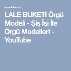 LALE BUKETİ Örgü Modeli - Şiş İşi İle Örgü Modelleri - YouTube
