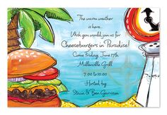 'Cheeseburger in Paradise' by Invitation Consultants