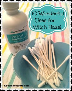 10 Wonderful Uses for Witch Hazel:  1. Say So Long to Scars If you have stubborn scars, you can lessen the appearance by treating the scar with witch hazel. Simply apply to a cotton ball or q-tip and dab on the scar once in the morning and once at night. The scar will lessen over time as the witch hazel will reduce the puffiness.  2. Banish Under Eye Bags No one likes baggage under the eyes! If your eyes are puffy and dark, treat them with witch hazel. Apply to a cotton ball and swab under…