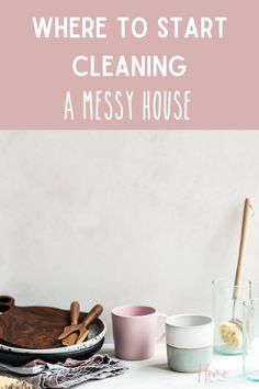 Where to start cleaning a messy house will help you find cleaning motivation you need to start cleaning. If you're feeling overwhelmed with the mess knowing how to clean a messy house will help. In this post, I'm going to walk you through the step to help you find a place to start cleaning. I've also put together a cleaning checklist you can use to help too. Cleaning Checklist, Cleaning Hacks, Cleaning Routines, Fall Cleaning, Speed Cleaning, Declutter Home, Decluttering, Messy House, Best Blogs