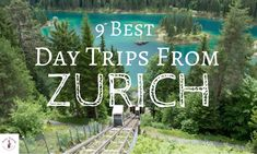 Find out about the best day trips from Zurich Switzerland. If you are looking for places to visit near Zurich here are great places to visit - either as guided tours or independent travelers- these ideas are for nature- as well as city lovers.