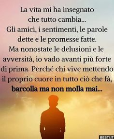 Italian Quotes, Meaningful Quotes, Affirmations, Positivity, Thoughts, Sayings, Life, Pocahontas, Nostalgia