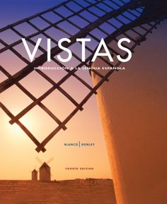 Vistas : introducción a la lengua española / José A. Blanco, Philip Redwine Donley.