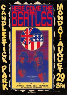 The Beatles LAST CONCERT with The Cyrkle, The Ronettes, The Remains at Candlestick Park, August 29, 1966. Poster by Wes Wilson. ~via The Rock Poster Society (TRPS), FB
