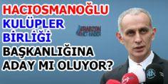 HACIOSMANOĞLU ADAY MI OLACAK? - Trabzon Haber | Trabzon Net Haber