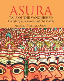 ASURA: Tale Of The Vanquished! Read it to know the truth!