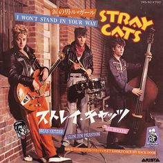 Stray Cats : I Won't Stand In Your Way Japanese 7inch