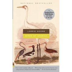 lorrie moore, birds of america