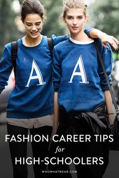 How to start a career in fashion, while you're still in high school. // career tips