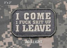 I come Morale Patch - Express your individuality with our collection of Morale Patches, Embroidered Patches, Velcro Morale Patches, Tactical Morale Patches, Military Morale Patches, and Humorous Morale Patches! Put them on all of your gear: Hats, Jacket, Fleece, Vests, and Backpacks! Get it at http://zuffel.com/collections/morale-patches/products/i-come-acu-light