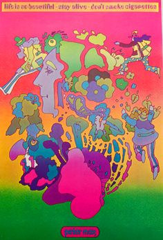 Great Peter Max art poster -- I should have paid attention to the message.