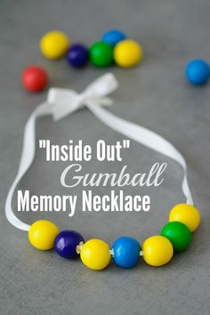 Inside Out Gumball Memory Necklace Tutorial And Activity Sheets