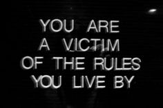 You are the victim by al 3adat I taqleed  #Amman #jo #Quotes